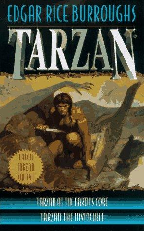 Tarzan 2-in-1 (Tarzan at the Earth's Core/Tarzan the Invincible): Burroughs, Edgar Rice