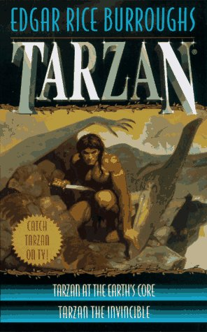 Tarzan 2-in-1 (Tarzan at the Earth's Core/Tarzan the Invincible) (0345413490) by Edgar Rice Burroughs