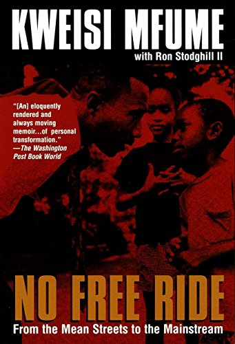 9780345413642: No Free Ride: From the Mean Streets to the Mainstream