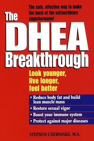 9780345413918: The DHEA Breakthrough
