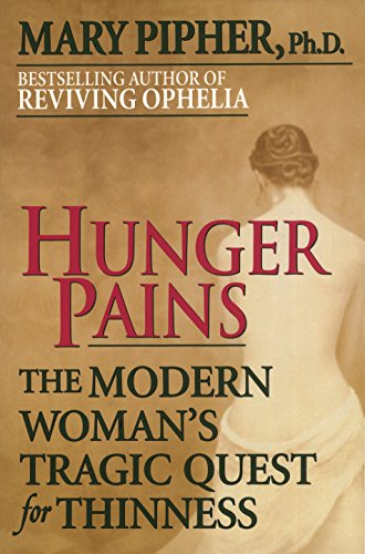 9780345413932: Hunger Pains: The Modern Woman's Tragic Quest for Thinness