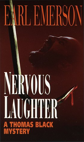 Nervous Laughter (Thomas Black Mysteries): Emerson, Earl