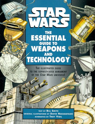9780345414137: Star Wars: The Essential Guide to Weapons and Technology (Star Wars: Essential Guides)