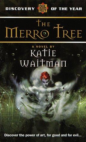 9780345414366: Merro Tree (Del Rey Discovery)