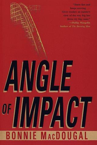 Angle of Impact: Macdougal, Bonnie