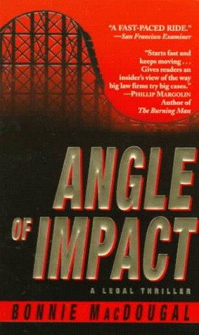 9780345414465: Angle of Impact