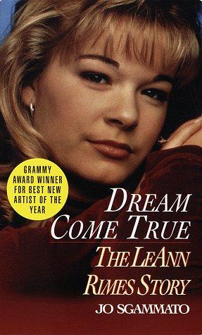 9780345416506: Dream Come True: The LeAnn Rimes Story