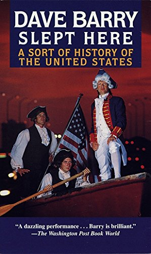 9780345416605: Dave Barry Slept Here: A Sort of History of the United States