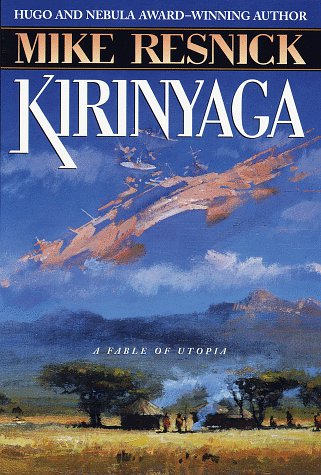 9780345417015: Kirinyaga: a Fable of Utopia