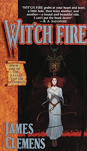 Witch Fire (The Banned and the Banished, Book 1) (9780345417060) by James Clemens