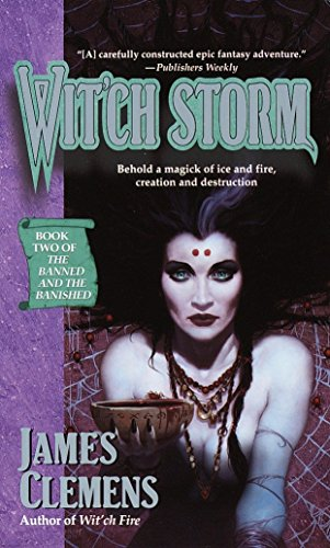 Wit'ch Storm (The Banned and the Banished #2) (0345417089) by James Clemens