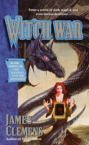 Wit'ch War (The Banned and the Banished #3) (9780345417107) by James Clemens