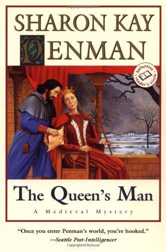 The Queen's Man: A Medieval Mystery (Ballantine Reader's Circle) (0345417186) by Sharon Kay Penman