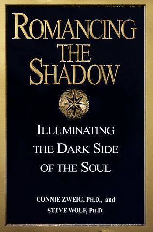 9780345417398: Romancing the Shadow: Illuminating the Dark Side of the Soul