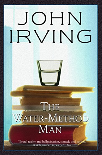 john irving s the water method man sex American novelist john irving has sold millions of her new husband gave his name to his new wife's son john the water-method man.