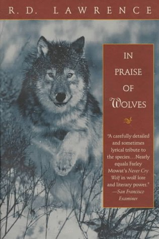 9780345418029: In Praise of Wolves