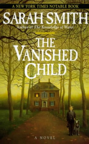 9780345418050: The Vanished Child