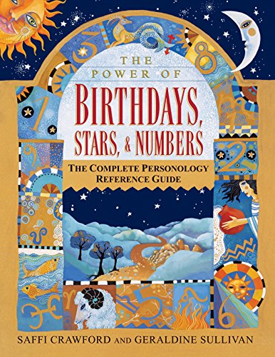 9780345418197: The Power of Birthdays, Stars & Numbers: The Complete Personology Reference Guide