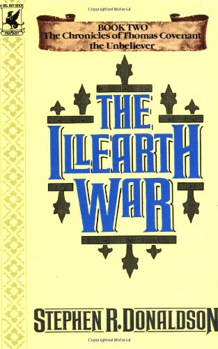 9780345418449: The Illearth War (Chronicles of Thomas Covenant the Unbeliever)