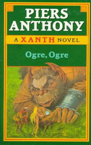 9780345418531: Ogre, Ogre: (#5) (Xanth)