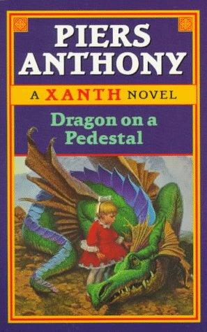 9780345418555: Dragon on a Pedestal: (#7) (Xanth)