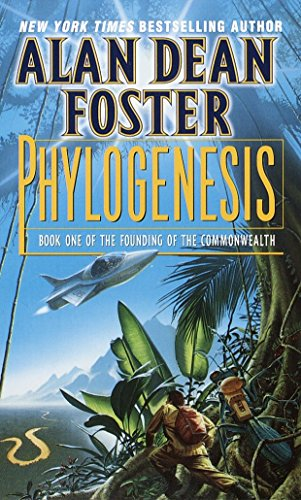 Phylogenesis: Book One of The Founding of: Foster, Alan Dean