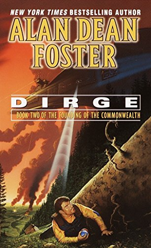 Dirge (Founding of the Commonwealth) (Book 2): Alan Dean Foster