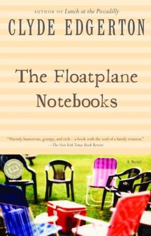 9780345419064: The Floatplane Notebooks (Ballantine Reader's Circle)