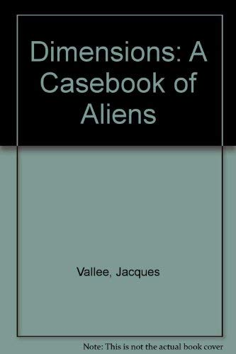 9780345419439: Dimensions: A Casebook of Alien Contact (MM to TR Promotion)