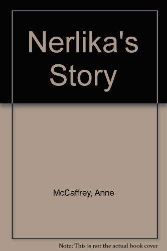 Nerilka's Story: (#5) (0345419588) by Anne McCaffrey