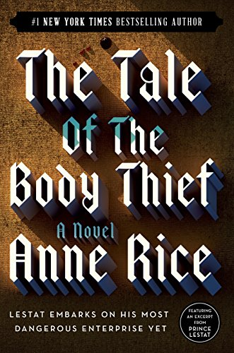 9780345419637: The Tale of the Body Thief (Vampire Chronicles)