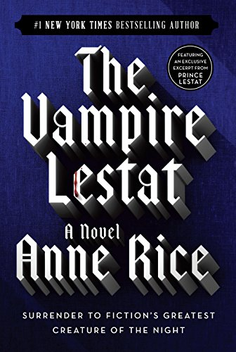 9780345419644: The Vampire Lestat: Ballentine Books Edition (Vampire Chronicles)