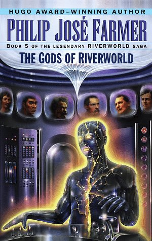 9780345419712: The Gods of Riverworld (Riverworld Saga, No 5)