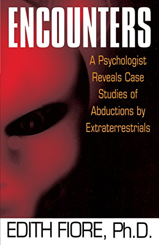 9780345420206: Encounters: A Psychologist Reveals Case Studies of Abductions by Extraterrestrials