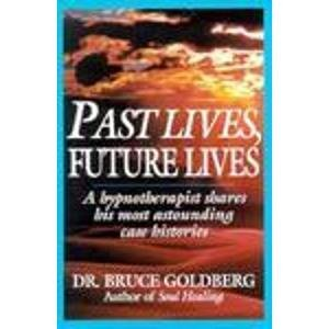 9780345420237: Past Lives, Future Lives