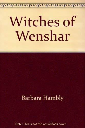 Witches of Wenshar: Hambly, Barbara