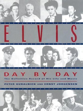 9780345420893: Elvis Day by Day: The Definitive Record of His Life and Music