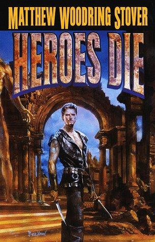 9780345421043: Heroes Die