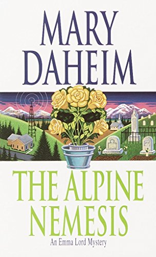 The Alpine Nemesis: An Emma Lord Mystery: Daheim, Mary