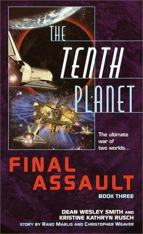 The Tenth Planet: Final Assault: Smith, Dean Wesley;