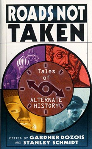 9780345421944: Roads Not Taken: Tales of Alternate History