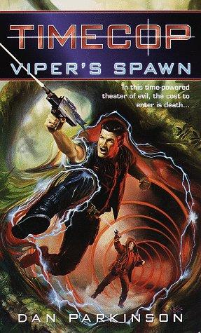 9780345421951: Timecop: Viper's Spawn: (#1)