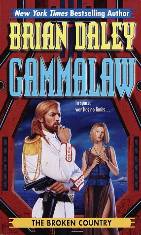 9780345422101: The Broken Country: Book 3 of Gamma Law (Gammalaw,Bk 3)