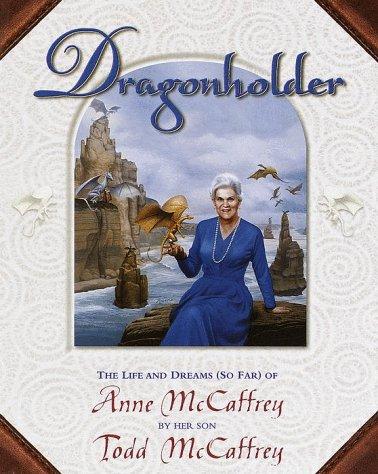 Dragonholder: McCaffrey, Todd J.