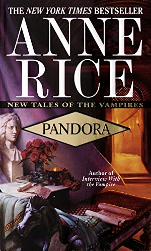 9780345422385: Pandora (New Tales of the Vampires)