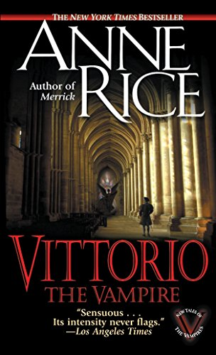 9780345422392: Vittorio, the Vampire (New Tales of the Vampires)