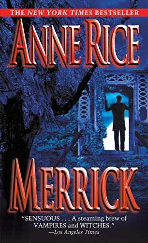 9780345422408: Merrick (Vampire Chronicles)