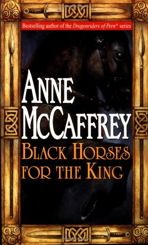 9780345422576: Black Horses for the King