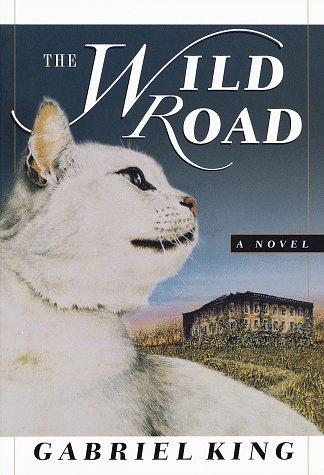 9780345423023: The Wild Road