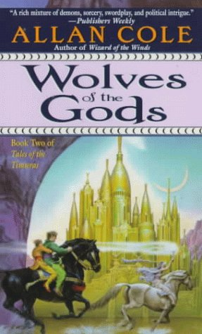 9780345423191: Wolves of the Gods: The Timura Trilogy: Book II (Tales of the Timuras, Book 2)